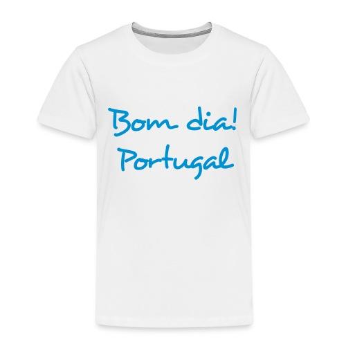 Bom Dia! Portugal T-Shirt - Kinder Premium T-Shirt