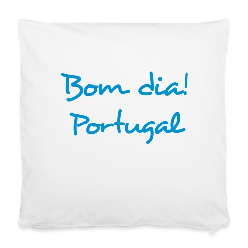 Bom Dia! Portugal T-Shirt - Kissenbezug 40 x 40 cm
