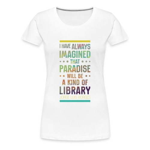 Paradise - T-shirt Premium Femme