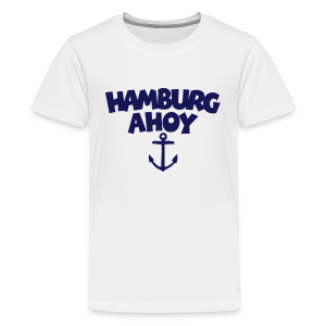 Hamburg Ahoy (Anker) Teenager T-Shirt - Teenager Premium T-Shirt