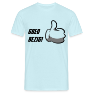 T-shirts ~ Mannen T-shirt ~ Goed bezig!