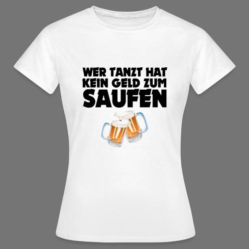 Saufen T-Shirt Frauen - Frauen T-Shirt
