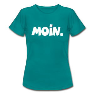 Moin. T-Shirt - Frauen T-Shirt
