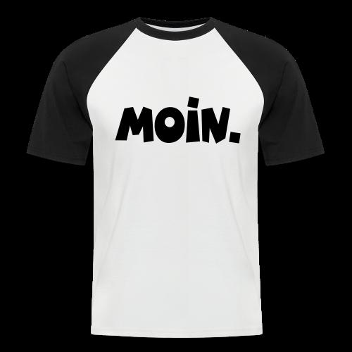 Moin. Baseball T-Shirt - Männer Baseball-T-Shirt