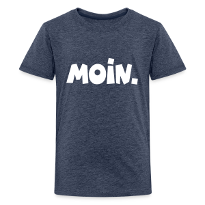 Moin. Teenager T-Shirt - Teenager Premium T-Shirt
