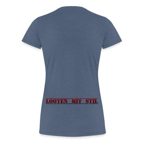 Looten mit Stil - Frauen Premium T-Shirt