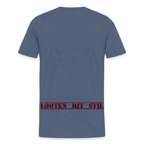 Looten mit Stil - Teenager Premium T-Shirt