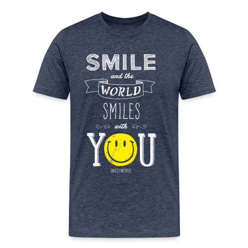 SmileyWorld Smile and the world smiles with you - Männer Premium T-Shirt