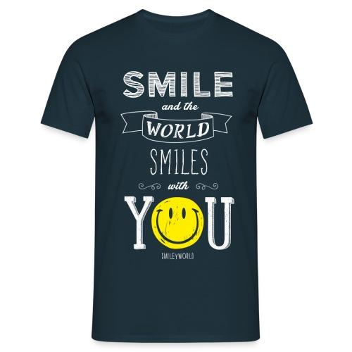SmileyWorld Smile and the world smiles with you - Männer T-Shirt