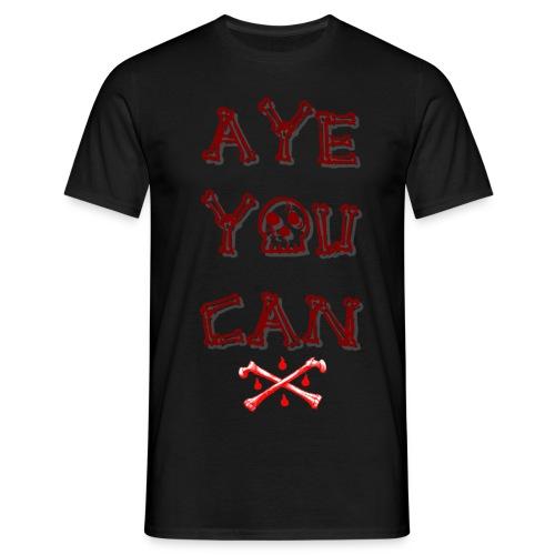 Aye! - Männer T-Shirt