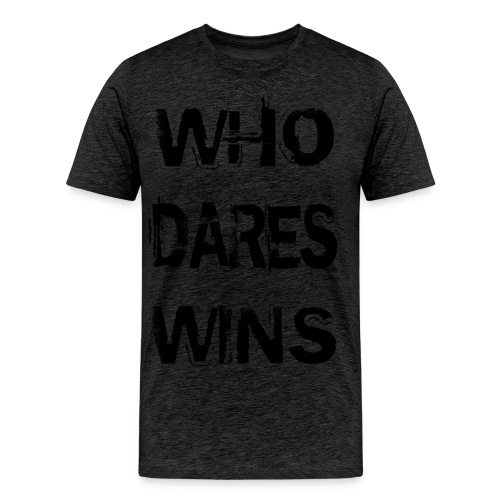 Who Dares Wins - Men's Premium T-Shirt