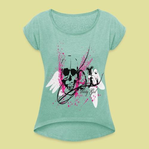 Dirty Girl rock the block  - Frauen T-Shirt mit gerollten Ärmeln
