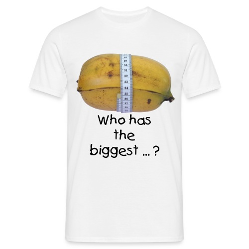 Banana - Who has the biggest ... ? - T-shirt Homme