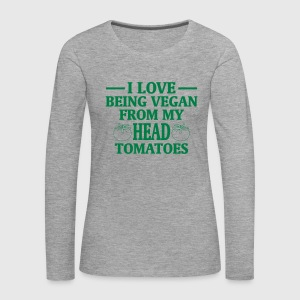 I LOVE ES VEGANS TO BE (FROM HEAD TO TOE) FROM MY HEAD TO MA TOES Long Sleeve Shirts - Women's Premium Longsleeve Shirt
