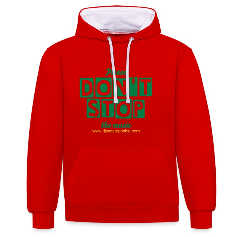 Contrast Hoodie Don't Stop - Contrast Colour Hoodie