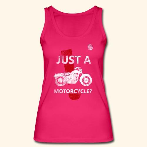 Just a Motorcycle ajustada - Camiseta de tirantes ecológica mujer de Stanley & Stella