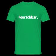 T-Shirts ~ Männer T-Shirt ~ Fourschbar