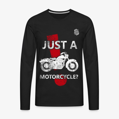 Just a Motorcycle manga larga - Camiseta de manga larga premium hombre