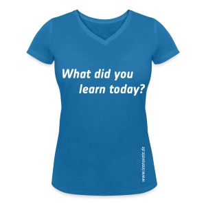 Shirt - What did you learn today? - Frauen T-Shirt mit V-Ausschnitt