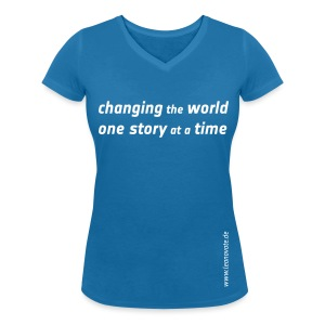 Shirt - changing the world one story at a time - Frauen T-Shirt mit V-Ausschnitt