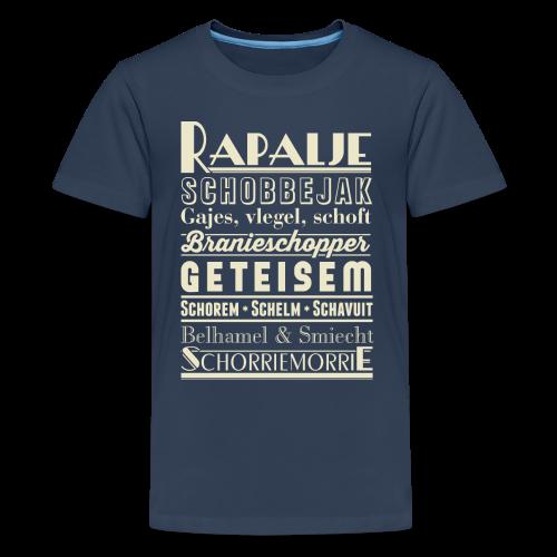 Rapalje tienershirt - Teenager Premium T-shirt