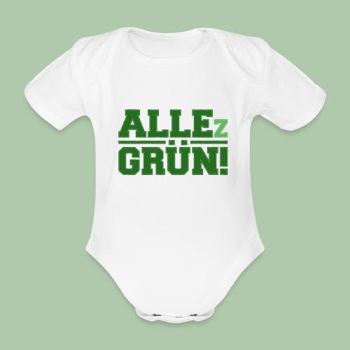 ALLEz GRÜN! - Baby Kurzarm-Body - Baby Bio-Kurzarm-Body