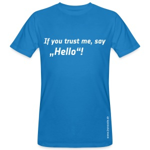 Bio T-Shirt - If you trust me - Männer Bio-T-Shirt