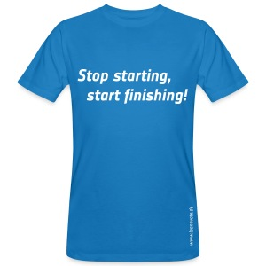 Bio T-Shirt - Stop starting, start finishing - Männer Bio-T-Shirt