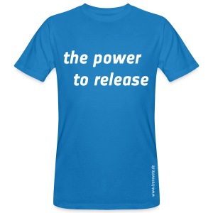Bio T-Shirt - the power to release - Männer Bio-T-Shirt