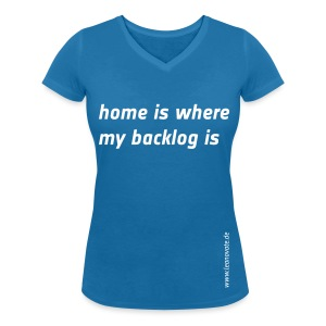Shirt - Home ist where my backlog is - Frauen T-Shirt mit V-Ausschnitt