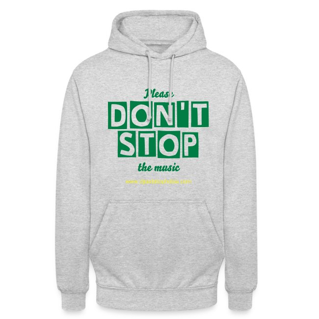 Hoodie Don't Stop