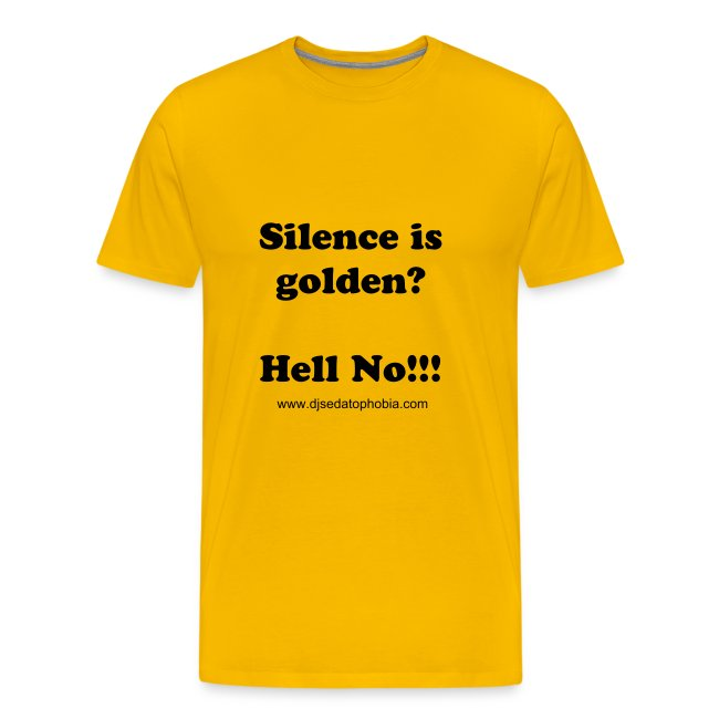 Silence golden, black text