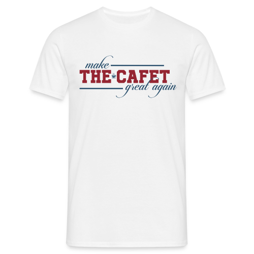 Make the Cafet great again - T-shirt Homme