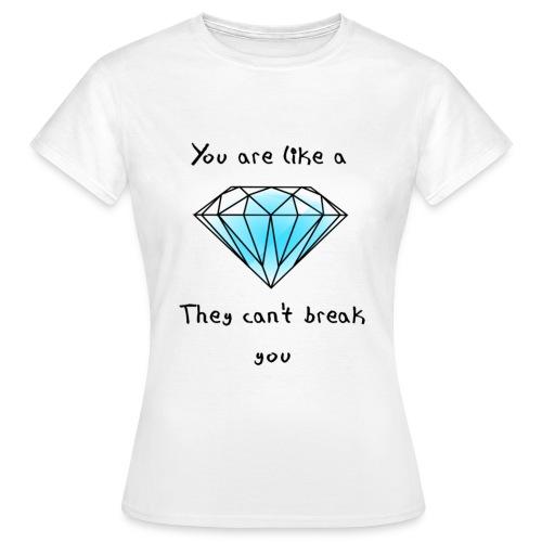 You're Like a Diamond Women's T-Shirt - Women's T-Shirt