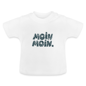 Moin Moin. (Vintage Blau) Baby T-Shirt - Baby T-Shirt