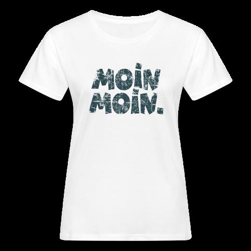 Moin Moin. (Vintage Blau) Bio T-Shirt - Frauen Bio-T-Shirt