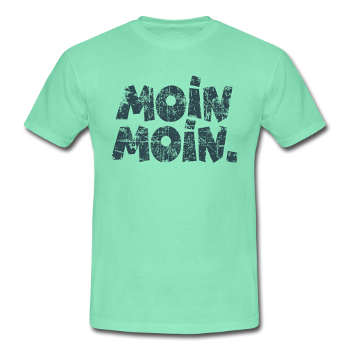 Moin Moin. (Vintage Blau) T-Shirt - Männer T-Shirt