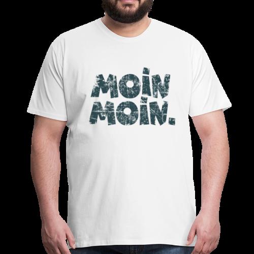 Moin Moin. (Vintage Blau) S-5XL T-Shirt - Männer Premium T-Shirt