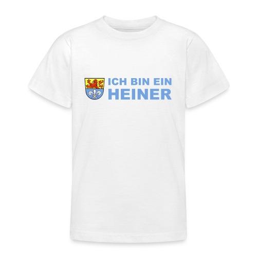 Ich bin ein Heiner - Teenager T-Shirt