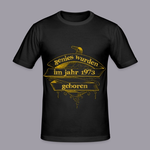 Genies wurden im Jahr 1973 geboren - Männer Slim Fit T-Shirt