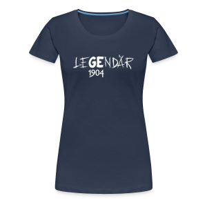 Frauen Premium T-Shirt LeGEndär 1904 - navy - Frauen Premium T-Shirt