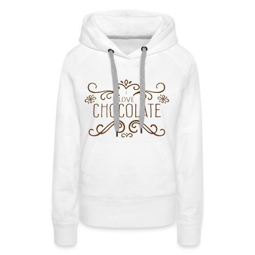 I Love Chocolate Sweat-shirts - Sweat-shirt à capuche Premium pour femmes