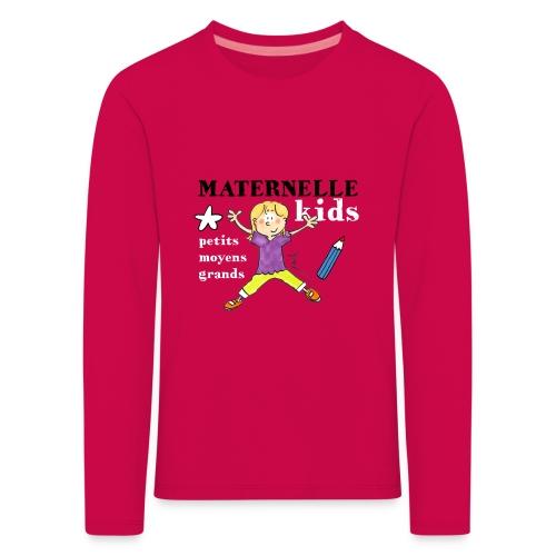 T-shirt enfant manches longues - Maternelle Kids - T-shirt manches longues Premium Enfant
