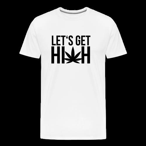 Let's get high - Shirt weiß - Männer Premium T-Shirt