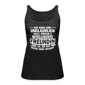 Coole, hübsche & intelligente Freundin Tops - Frauen Premium Tank Top