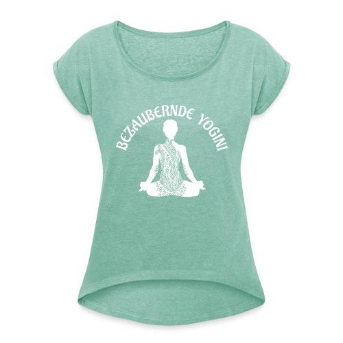Bezaubernde Yogini - Frauen T-Shirt mit gerollten Ärmeln