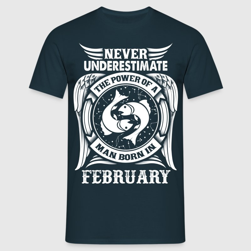 ...Power Of A Man Born In February, Pisces Sign T-Shirts - Men's T-Shirt