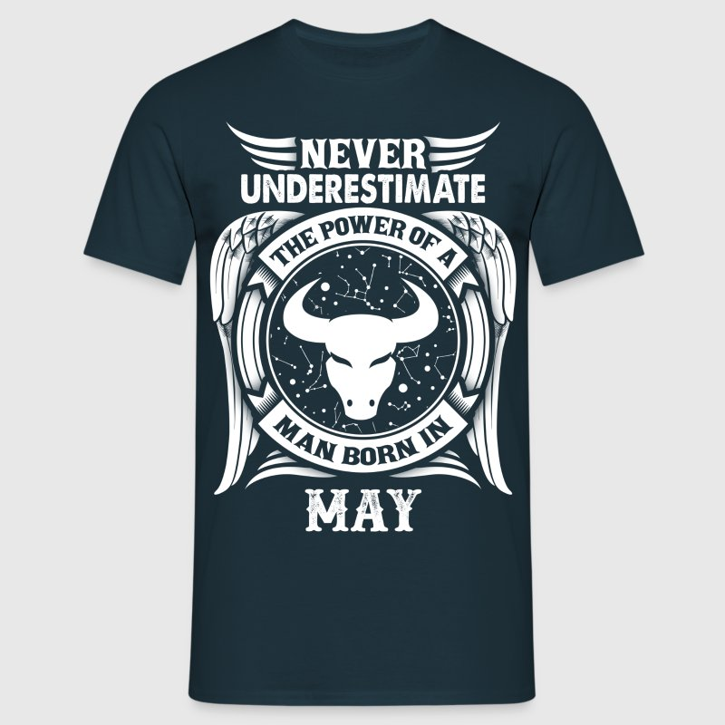 ...Power Of A Man Born In May, Taurus Sign T-Shirts - Men's T-Shirt