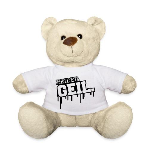 Leider Geil Teddy Bär - Teddy