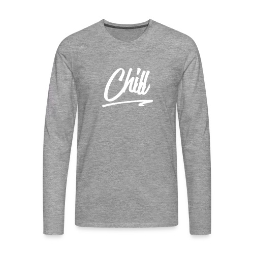 [EXCLUSIVE] CHILL - Light Gray - Men's Premium Longsleeve Shirt